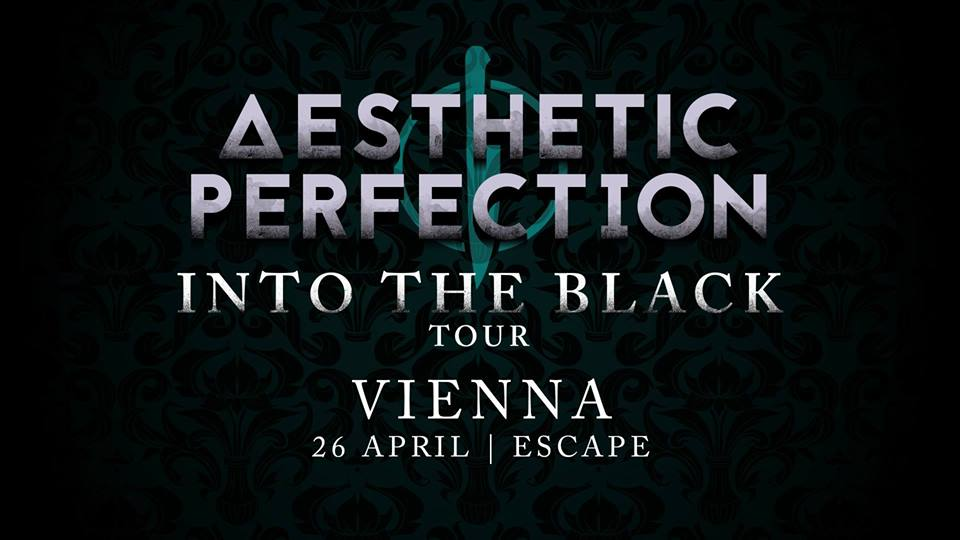 Aesthetic Perfection & Priest live Wien