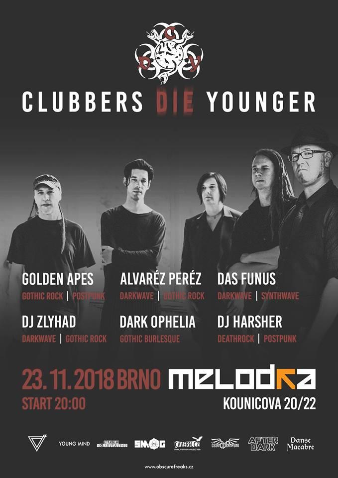 Clubbers Die Younger: Goldes Apes, Alvarez Perez, Das Funus live!