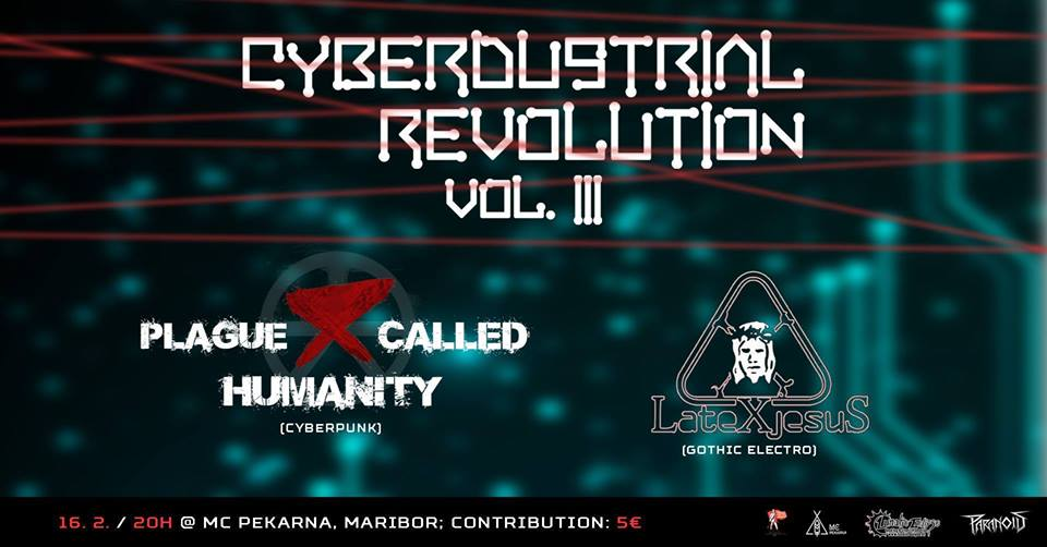 Cyberdustrial Revolution: Plague Called Humanity & Latex Jesus live!