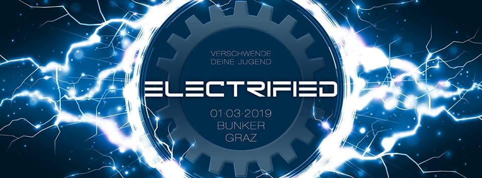 ELECTRIFIED - verschwende Deine Jugend!