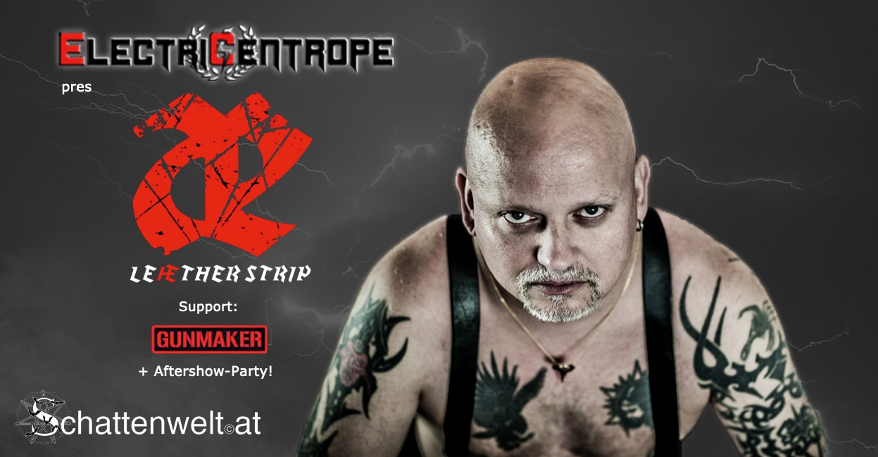 Leaether Strip live in Vienna!   Support: Gunmaker