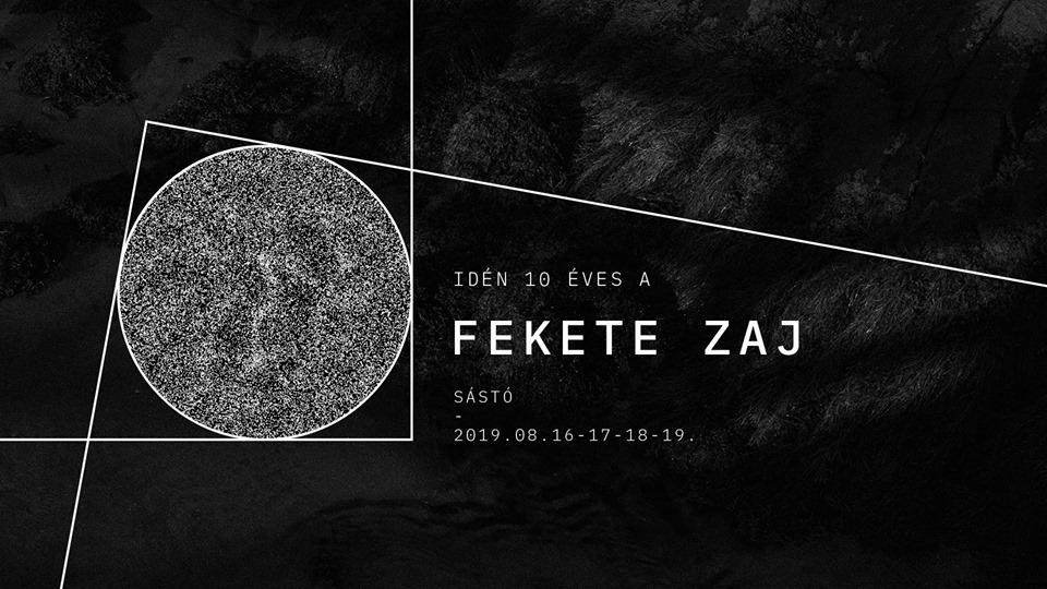 Fekete Zaj 2019