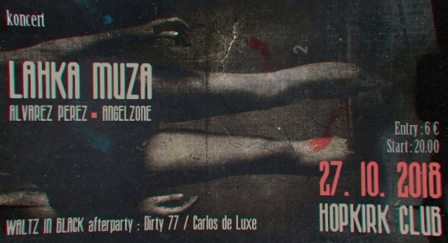 Lahka Muza, Alvarez Perez, AngelZone live!
