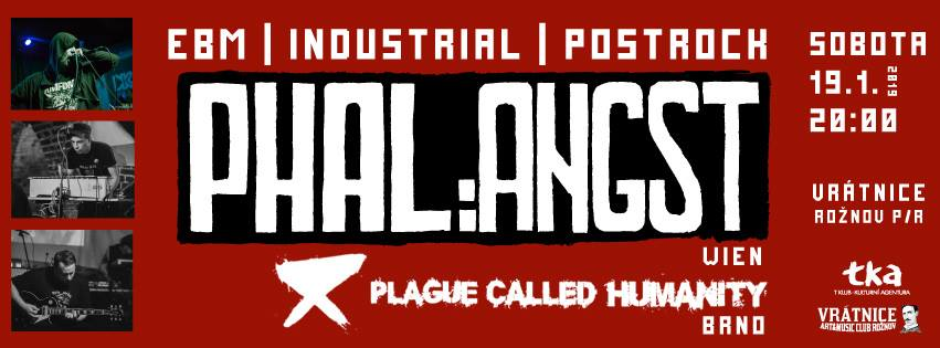 Phal:Angst live!  Support: Plage Called Humanity