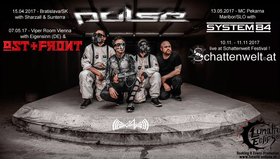 PULSE - Dark Electro Space Metal from Austria - on Tour 2017!